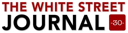 THE WHITE STREET JOURNAL